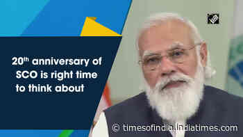 20th anniversary of SCO is right time to think about its future: PM Modi
