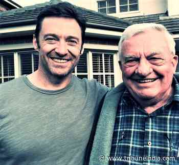 Hugh Jackman pays an emotional tribute to his late father - The Tribune