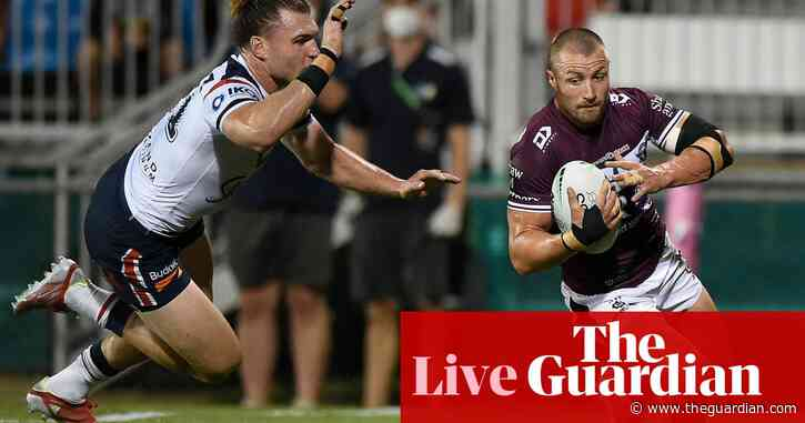 Manly Sea Eagles obliterate Sydney Roosters – as it happened