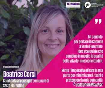 """""""Ti Candido"""" e """"Forum Disuguaglianze"""" sostengono Beatrice Corsi (Ecolò Sesto) - Stefano"""