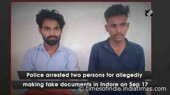 Two arrested for making fake official documents in Indore