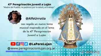 """""""Madre del pueblo"""", nuevo tema musical que acompañará la peregrinación a Luján - Aica On line"""