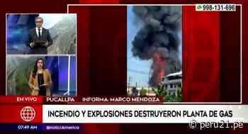 Incendio destruyó planta de gas de Pucallpa y suspenden inmunización contra el COVID-19 por precaución - Diario Perú21
