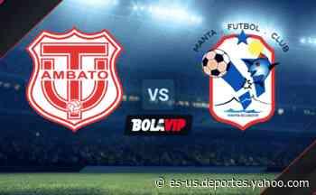 Qué canal transmite Técnico Universitario vs. Manta FC por la LigaPro de Ecuador 2021 - Yahoo Deportes