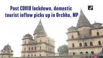 Post COVID lockdown, domestic tourist inflow picks up in Orchha, MP