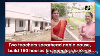Two teachers spearhead noble cause, build 150 houses for homeless in Kochi