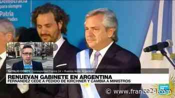 Informe desde Buenos Aires: Fernández cede y modifica su gabinete ministerial - FRANCE 24