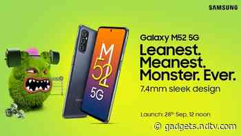 Samsung Galaxy M52 5G India Launch Date Set for September 28: Expected Price, Specifications