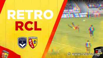Rétro Rcl / Fc Girondins De Bordeaux-rc Lens - RC Lens - Vidéo - Rclensois - rclensois.fr