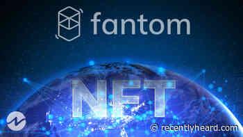 Fantom Into NFT World — NFT's On FTM A Game-Changer? - RecentlyHeard.com