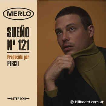 """MERLO presenta """"Sueño No. 121"""", inspirada en los sueños de Dylan - Billboard Arg"""