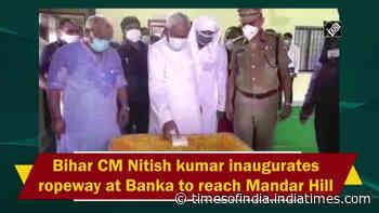Bihar CM Nitish Kumar inaugurates ropeway at Banka to reach Mandar Hill