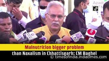 Malnutrition bigger problem than Naxalism in Chhattisgarh: CM Baghel