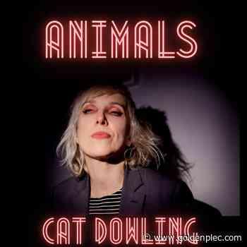 Cat Dowling Announces New Single and Album 'Animals' | News - Goldenplec Music News