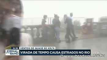 Virada de tempo causa estragos no Rio de Janeiro - Band Jornalismo