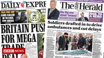 Scotland's papers: Army 'ready for action' and trade deal speculation - BBC News