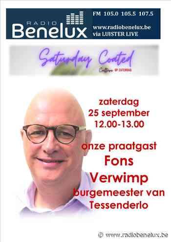Saturday Coated 25/09/2021- praatgast Fons Verwimp - burgemeester Tessenderlo - Radio Benelux