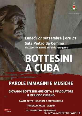 Crema Bottesini a Cuba, evento il 27 settembre - WelfareNetwork