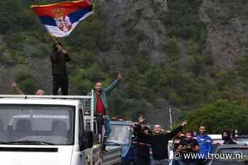 Serviërs balen van kentekenruzie in Kosovo - Trouw