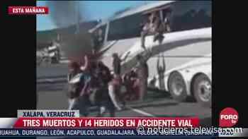 Mueren tres y 14 resultan heridos tras accidente de autobús en Xalapa - Noticieros Televisa