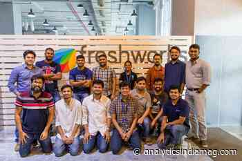 [Jobs Roundup] These Analytics Openings At Freshworks May Help You Land A Role With The SaaS Giant - Analytics India Magazine