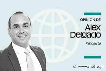 Opinión de Alex Delgado: Denuncia Inarticulada - Diario Metro de Puerto Rico