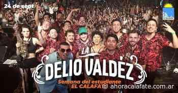 EL CALAFATE: Mañana toca La Delio Valdez y hay promociones para santacruceños - FM Dimensión - El Calafate