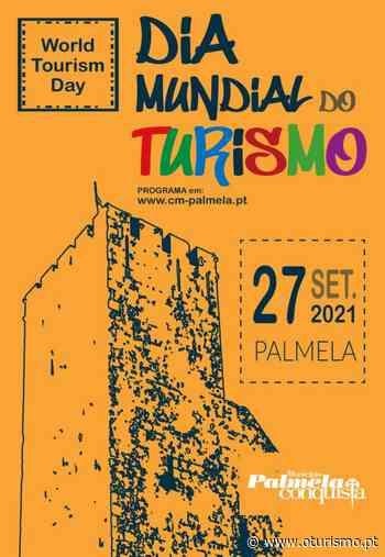 oturismo.pt - Palmela comemora Dia Mundial do Turismo - O Turismo.PT