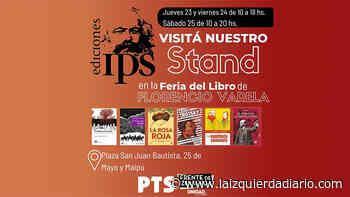 Ediciones IPS participará en la Feria del Libro de Florencio Varela - La Izquierda Diario