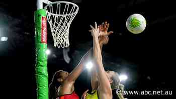 England's netball Test series against Australia called off due to COVID quarantine requirements