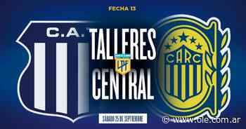 Talleres - Rosario Central: hora, formaciones y TV en vivo - Olé