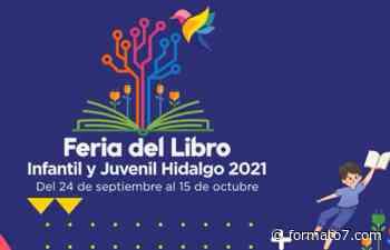 Veracruz, estado invitado en la Feria del Libro Infantil y Juvenil Hidalgo 2021 - Formato Siete
