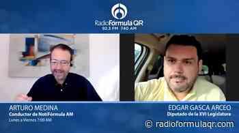 Denuncia diputado Edgar Gasca condiciones de gravedad en municipios como Isla Mujeres - Radio Fórmula QR