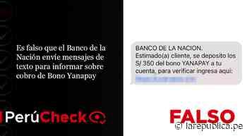 Es falso que el Banco de la Nación envíe mensajes de texto para informar sobre cobro de Bono Yanapay - La República Perú