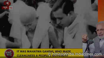 Mann Ki Baat: Mahatma Gandhi had associated cleanliness with the dream of independence, says PM Modi