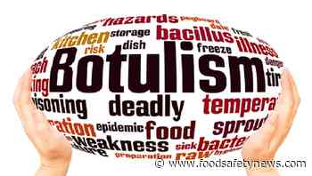 Studies stress botulism education in Romania and Italy - Food Safety News