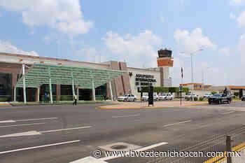 Confían en recuperación económica del Aeropuerto de Morelia, este mismo año - La Voz de Michoacán