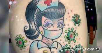 Coronavirus inspired tattoos on the rise in Queensland with health workers fronting the trend - 9News