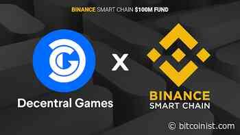 Binance Smart Chain Funds Decentral Games Via its $100 million Accelerator Program - bitcoinist.com