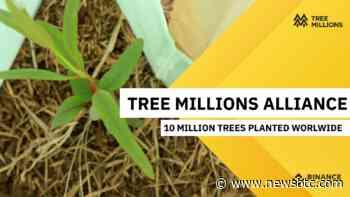 Binance Charity Launches NFT Tree Planting Project 'Tree Millions' to Plant 10M Trees Worldwide - newsbtc.com