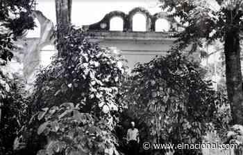 Las Mercedes, el viejo oratorio de la Hacienda Tarabana - El Nacional