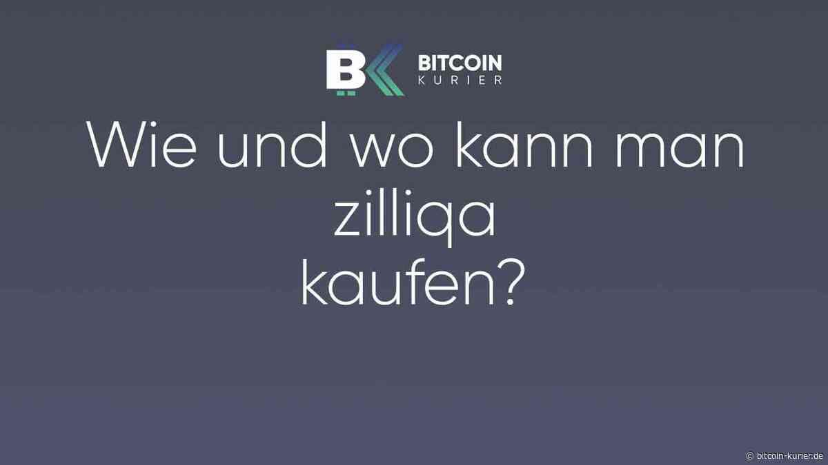 Zilliqa kaufen – Wie kommt man sicher an ZIL und spart dabei Gebühren? - Bitcoin Kurier