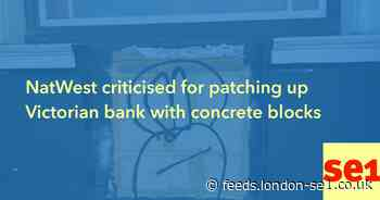 NatWest criticised for patching up Victorian bank with concrete blocks