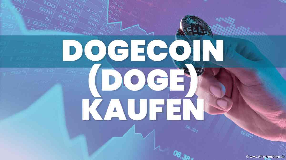Dogecoin kaufen: Geht es jetzt wieder aufwärts beim beliebten Meme-Coin DOGE? - ETF Nachrichten