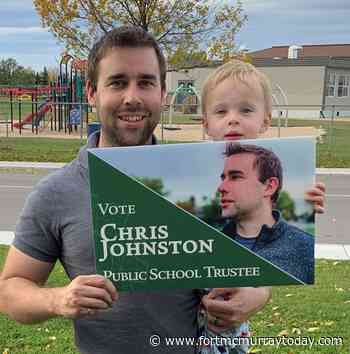 Chris Johnston is a running for Public School Board Trustee - Fort McMurray Today