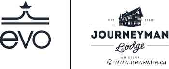 Whistler, BC's Journeyman Lodge Joins the evo Community - Canada NewsWire