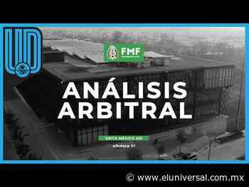 El análisis arbitral de la jornada 12 del Grita México A 21 - El Universal