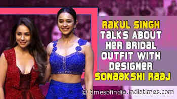 Rakul Singh talks about her bridal outfit