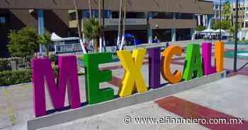 Viaja a Mexicali y disfruta su primer concierto post pandemia - El Financiero