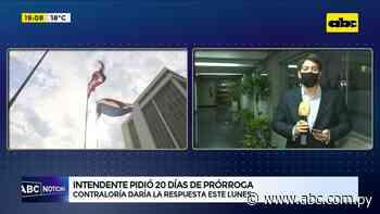 Intendente de Asunción solicita 20 días de prórroga - ABC Color